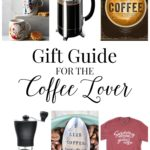 Gift Guide for the Coffee Lover! Christmas gift ideas for friends who love to drink coffee | Feathers in Our Nest