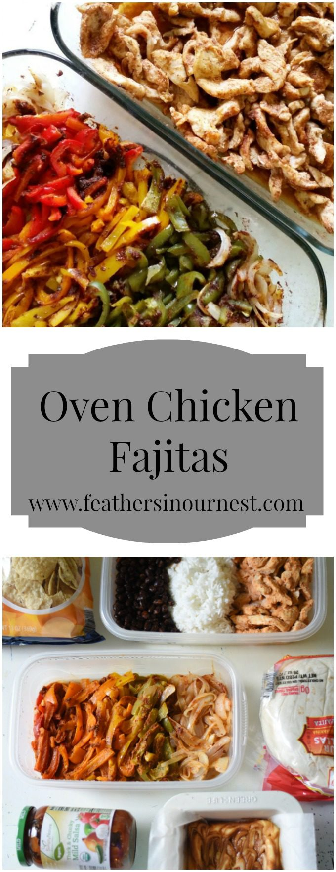 Oven Chicken Fajitas: Go-To Recipe for Hospitality, Meal Ministry, and for New Moms! Great Freezer Meal Too! | Feathers in Our Nest